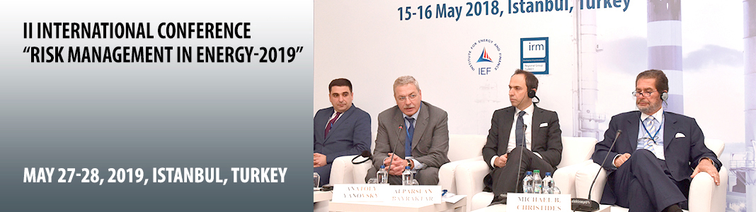 "International Conference  ""RISK MANAGEMENT LEADERS IN ENERGY -2018"""